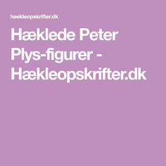 Hæklede Peter Plys-figurer - Hækleopskrifter.dk