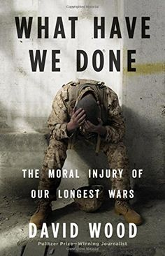 What Have We Done: The Moral Injury of Our Longest Wars L... https://smile.amazon.com/dp/0316264156/ref=cm_sw_r_pi_awdb_x_X7vxybFY24928