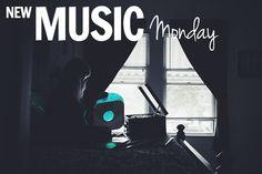 New Music Monday   The Good Groupie