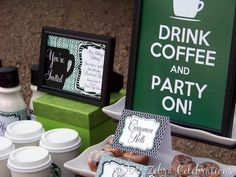 Starbucks Inspired Birthday Brunch..GREAT idea! someday...when all of my kids are in school