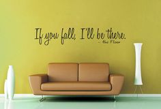 If You Fall, I'll Be There - the Floor.