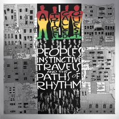 People's Instinctive Travels and the Paths of Rhythm (25th Anniversary Edition) by A Tribe Called Quest on iTunes