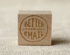 Rubber Stamp  Better than an Email by witandwhistle on Etsy