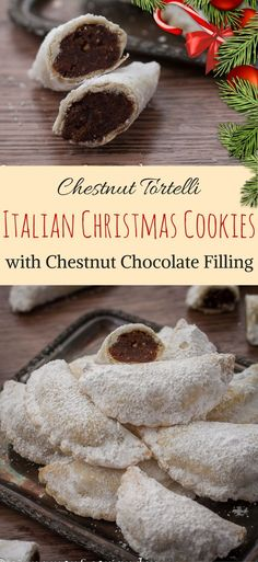 Italian Christmas Cookies with Chestnut Filling Chestnut Tortelli