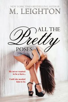 Cover Reveal: All The Pretty Poses (Pretty #2) by M. Leighton