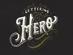 Lettering Hero by Ilham Herry