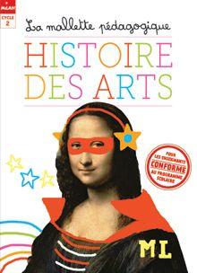 Mallette pédagogique Histoire des Arts pour le cycle 2