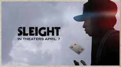 SLEIGHT starring Jacob Latimore   Official Trailer   In select theaters April 7, 2017