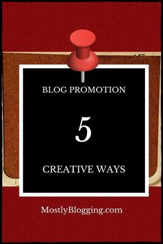 5 Out-of-the-ordinary ways to promote your blog posts Click to see what they are From MostlyBlogging.com… http://itz-my.com
