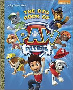 http://www.amazon.com/Big-Book-Paw-Patrol-Golden/dp/0553512765/ref=sr_1_1?ie=UTF8