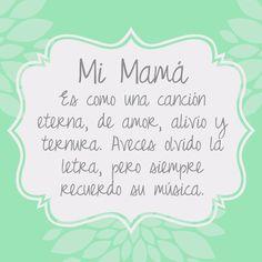 #mamá es como una canción eterna de amor