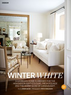 Winter White Soft Colors, Colours, Georgian Homes, House And Home Magazine, Winter White, Merry Christmas, Entryway, Warm, Happy