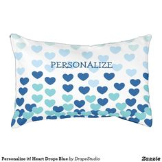 Personalize it! Heart Drops Blue Small Dog Bed shop link here:  http://www.zazzle.com/personalize_it_heart_drops_blue_small_dog_bed-256689551815898104