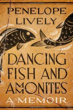 Dancing Fish and Ammonites: A Memoir by Penelope Lively http://www.amazon.com/dp/0670016551/ref=cm_sw_r_pi_dp_LBlOtb1XYEHSZ9WZ