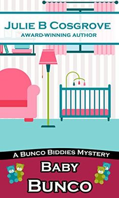 Baby Bunco (Bunco Biddies Mystery Book 2) by Julie B Cosg... https://www.amazon.com/dp/B01N22A8CF/ref=cm_sw_r_pi_dp_x_iyOKybHR59PW9