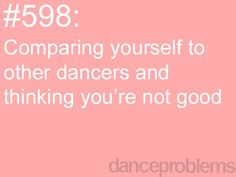 Dance problems - had this problem so many times...