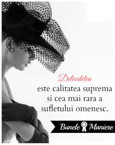 delicatete. bune maniere New Me, True Words, Spiritual Quotes, Strong Women, Cool Words, Gentleman, Binder, Lady, People