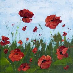 """SOLD """"Remember Me"""" 10 x 10 Poppy Field – Acrylic Painting on Canvas"""