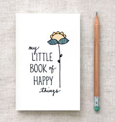 Little book of happy things • happy dappy bits blog