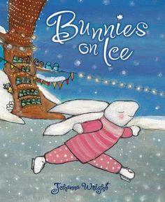 Bunnies on Ice by Johanna Wright