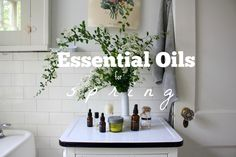 Essential Oils for Spring » Homesong