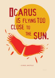 Bastille- Icarus. I feel like this sometimes, just a little high on life, usually from being with my best friends all at once.