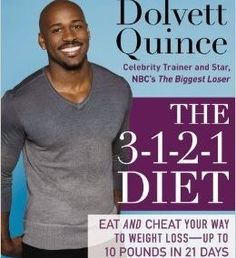 """Dolvett Quince """"The Biggest Loser"""" Trainer & Author of The 3-1-2-1 Diet, outlines an ideal day of eating and working out: http://www.examiner.com/article/biggest-loser-trainer-dolvett-quince-how-to-lose-10-lbs-21-days-and-cheat"""