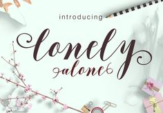 Lonely alone 30%off by fontasticlab on @creativemarket
