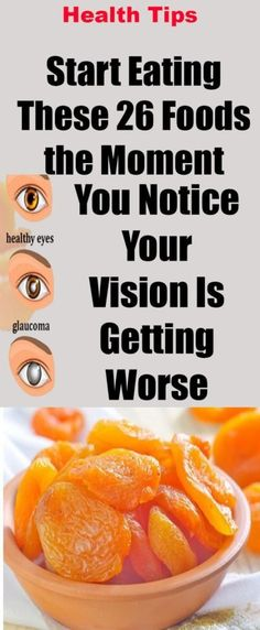Start Eating These 26 Foods The Moment You Notice Your Vision Getting Worse - TIMES HEALTH Magazine