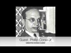 1997 Art Bell interview with Col Philip Corso Roswell UFO crash - YouTube