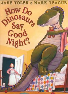 The Paperback of the ¿Cómo dan las buenas noches los dinosaurios? (How Do Dinosaurs Say Good Night?) by Jane Yolen, Mark Teague Good Night Books, Great Books, Books To Read, My Books, Jane Yolen, Children's Picture Books, Lectures, Children's Literature, Bedtime Stories