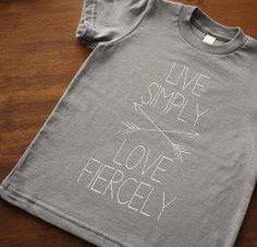 Live Simply/Love Fiercely Screen Printed Kids TShirt  by DearCub on Etsy (size 2t) | $17.00