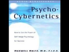 [MUST LISTEN] The New Psycho Cybernetics by Dr. Maxwell Maltz and Dan Ke...