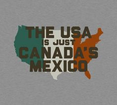 Funny or Die: Canadas Mexico - BustedTees - Image 0