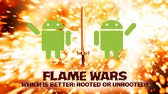 Rooted vs. Unrooted Android: Your Best Arguments