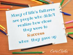 Many of life's failu