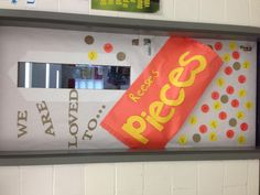 We are loved to... Pieces! Reese's Pieces Classroom door decoration for Valentines Day.
