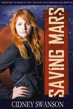 Saving Mars Tour: A Review of Saving Mars by Cidney Swanson