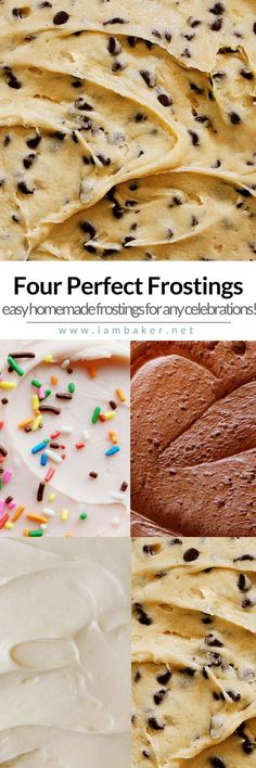 If you're looking for easy frostings recipes, these four perfect frostings are for you: Cream Cheese Frosting Recipe, Cookie Dough Frosting recipe, Whipped Chocolate Buttercream recipe and Cherry Buttercream recipe! For more quick and easy dessert recipes to make, check us out at #iambaker. #desserts