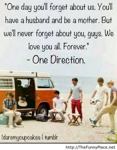 I will never forget these five boys. Yes, I will move on. Yes, I will find love the way they will. But there will always be a bond between our boys and their girls. Always
