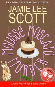"""Read """"Mousse, Moscato & Murder Willa Friday Food & Wine Mystery"""" by Jamie Lee Scott available from Rakuten Kobo. Willa Friday has had her hands full with her daughter and her new assistant. Well, he's not so new, but new enough. Best Mysteries, Murder Mysteries, Cozy Mysteries, Love Food, A Food, Mystery Novels, Mystery Thriller, Jamie Lee, Thriller Books"""
