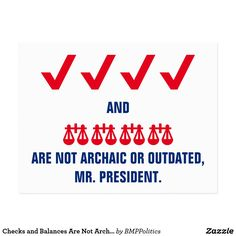 Checks and Balances Are Not Archaic or Outdated, Mr. President emoji postcard, available via Zazzle.