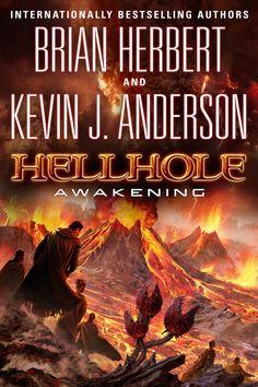 Hellhole_ Awakening - Brian Herbert