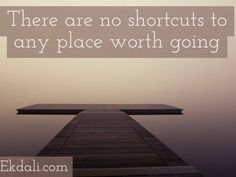 There are no shortcuts to any place worth going! Book Reviews For Kids, Charts For Kids, Primary School, Wall Design, Childrens Books, Motivation, Education, Quotes, Inspiration