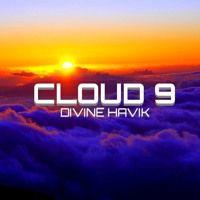 Divine Havik - Cloud 9 (Original Mix) by ✞ Divine Havik ✞ on SoundCloud