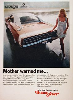 1969 Dodge Charger R/T SE original vintage ad. Mother warned me that there would be men like you driving cars like that.