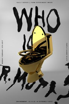 Poster No.29  Some fun with custom materials and scanned type  Readymade Credits:  Toilet Model  Yanked logo