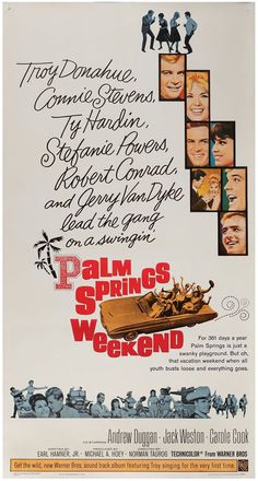 Palm Springs Weekend (1963) starring Troy Donahue & Connie Stevens