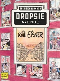 Neighborhood, The: Dropsie Avenue (Will Eisner Library) by Will Eisner,http://www.amazon.com/dp/1563896893/ref=cm_sw_r_pi_dp_uPiPsb0TG1NAWFD9