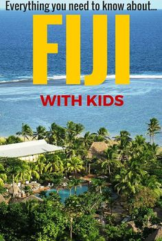 Considering visiting Fiji with kids? Here's a great guide to an awesome family Fiji holiday including the top 10 things to do in Fiji with kids.